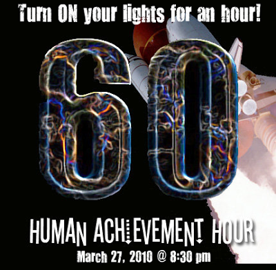 REMINDER: Turn ON your lights tonight for Human Achievement Hour 2010